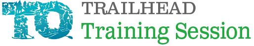Trailhead Training: Volunteer Workshop